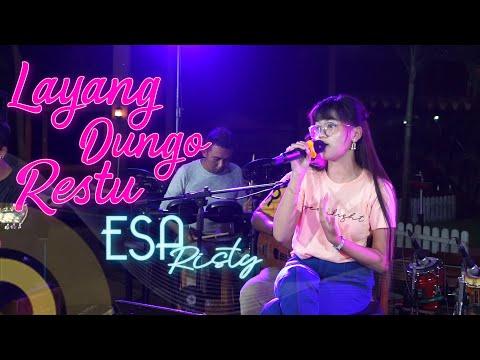Download Lagu ESA RISTI - L D R | Layang Dungo Restu | ( Live Music).mp3