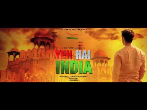 Upcoming Bollywood Movies 2017 | Yeh Hai India (Motion Poster) | New Hindi Movie 2017 | DLB Films thumbnail