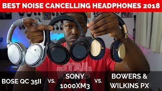 Best Noise Cancelling Headphones of 2018!!!
