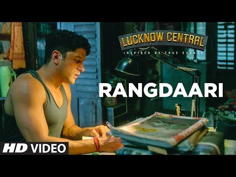 Rangdaari Video Song - Lucknow Central