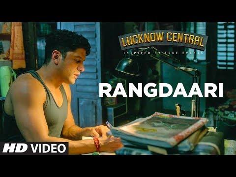 Rangdaari Video Song - Lucknow Central