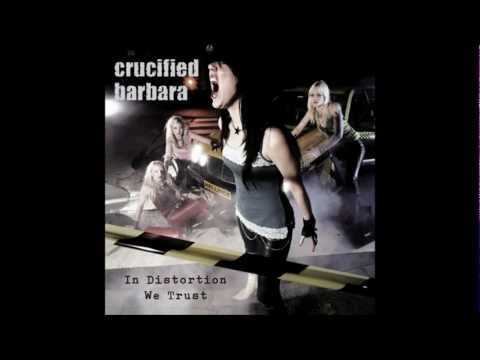 Crucified Barbara - Play Me Hard (The Bachelor