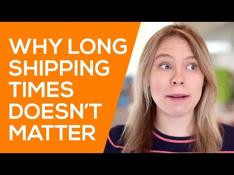 Why LONG SHIPPING Times DON'T MATTER when Dropshipping with Aliexpress (ePacket China Shipping)