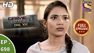 Crime Patrol Dial 100  -  Ep 698 -  Full Episode  - 24th January, 2018