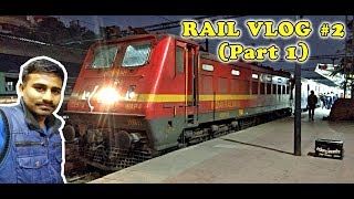 Indore-Durg - A Journey : RAIL VLOG (Hindi)   Part One