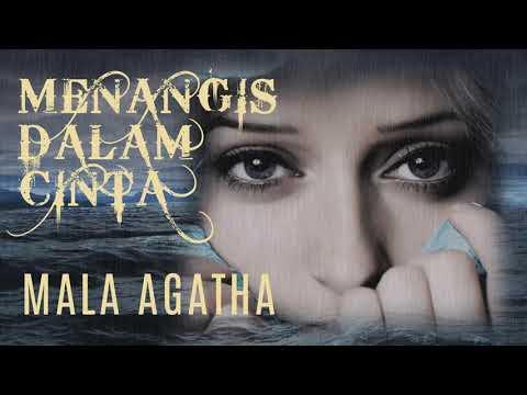 Download Menangis Dalam Cinta - Mala Agatha Mp4 baru