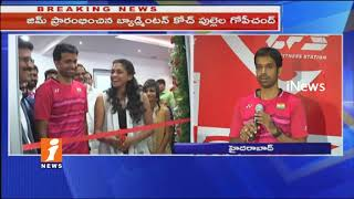 Pullela Gopichand Launches Core Fitness Solon and Gym | Hyderabad | iNews
