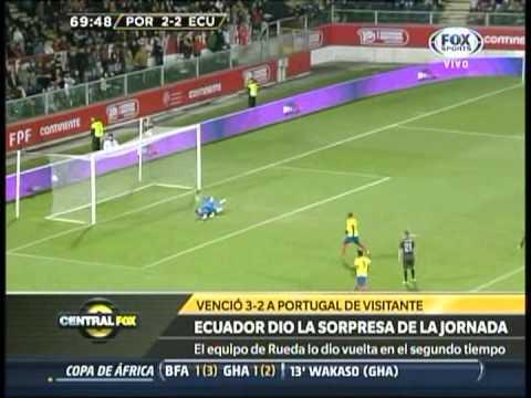 Central Fox: Victoria de Ecuador sobre Portugal 3-2 (6-Febrero-2013)