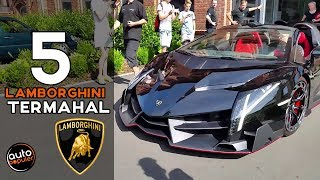 Mobil Mewah! 5 Mobil Lamborghini Termahal Di Dunia