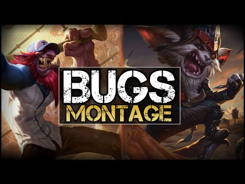 Funny Bugs - League Of Legends Montage