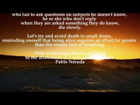 Pablo Neruda dying slowly