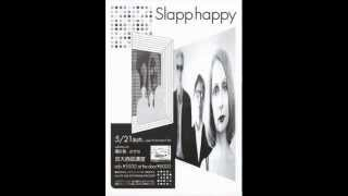 Watch Slapp Happy Blue Flower video