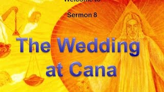 Jesus' Sermon #08. The wedding at Cana