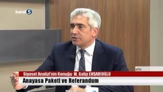Siyaset Analizi 01.02.2017 Konuk Galip ENSARİOĞLU