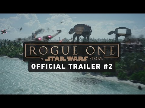 Rogue One A Star Wars Story Trailer 2 Official