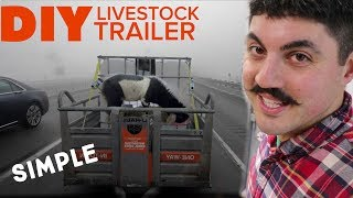 How To Build a Livestock Trailer - SIMPLE AND CHEAP DIY