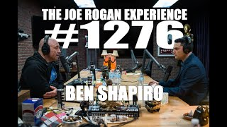 Joe Rogan Experience #1276 - Ben Shapiro
