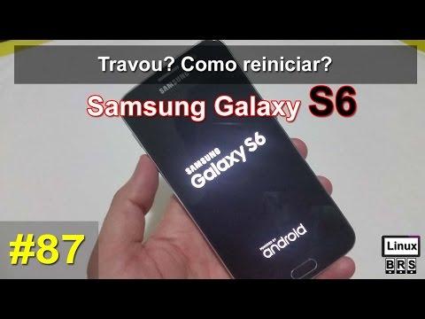 Samsung Galaxy S6 - Travou? Como reiniciar? Português