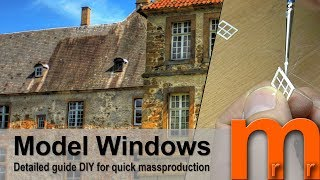 Tutorial - How to make windows for model house/building/structures