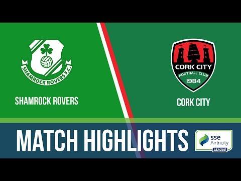 GW18: Shamrock Rovers 2-0 Cork City