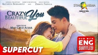Crazy Beautiful You | Daniel Padilla, Kathryn Bernardo | Supercut
