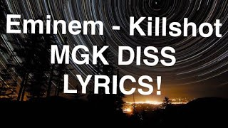 Killshot LYRICS - Eminem MGK Diss LYRICS! Killshot Lyrics