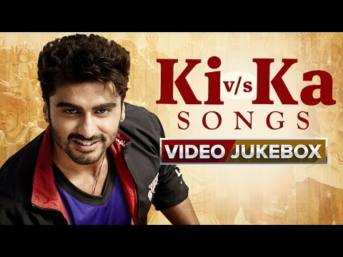 Ki V/s Ka Songs | Video Jukebox