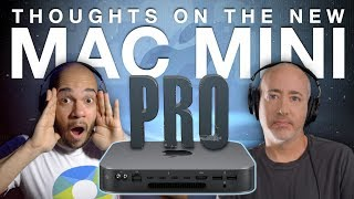 "Thoughts On the New Mac Mini ""Pro"""