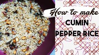 How To Make Cumin Pepper Rice | South Indian Vegan Recipe | Jeera Milagu Saadam