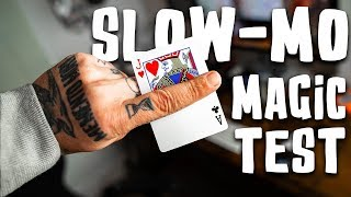 Sleight of Hand in SLOW MOTION - Is the hand quicker than the eye?! (Bad idea)