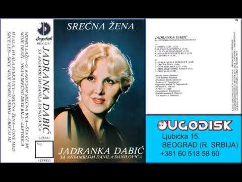 Jadranka Dabic - Obecaj mi - (Audio 1982)