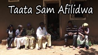 Taata Sam Afilidwa - funniest Ugandan Comedy skits.