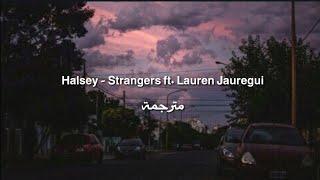 Download Lagu Halsey - Strangers ft. Lauren Jauregui مترجمة Gratis STAFABAND