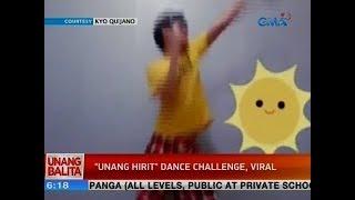 """UB: """"Unang Hirit"""" dance challenge, viral"""