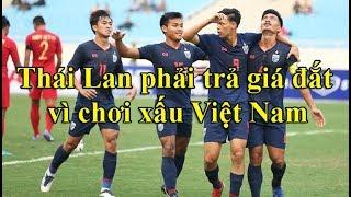 U23 Thái Lan phải trả giá cực đắt sau trận thua thảm 0-4 trước Việt Nam