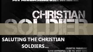 """Christian Soldier""-Kevin Downswell & On the Shout Band(Lyric Video)"