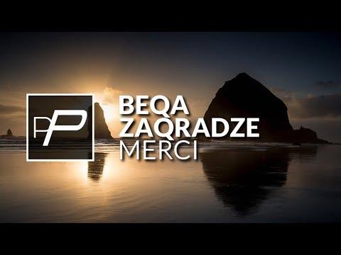 Beqa Zaqradze - Merci [Original Mix]