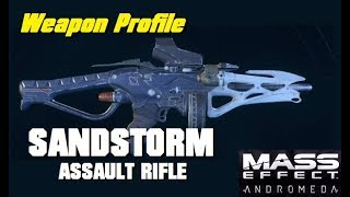 Sandstorm Assault Rifle; Weapon Profile - MASS EFFECT: ANDROMEDA MULTIPLAYER