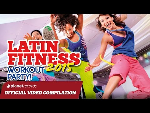 Zumba 2015   Latin Fitness     Video Mix Compilation     Best Of Zumba Latin Music
