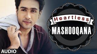 download lagu Heartless: Mashooqana Full Song   Adhyayan Suman, Ariana gratis