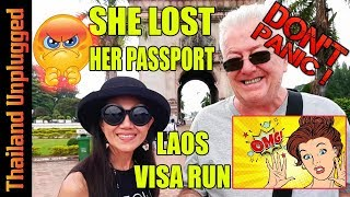 SHE LOST HER PASSPORT Visa Run, look around #Vientiane #Laos