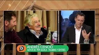 """Andrés Cencio: """"Pepe Mujica es el mismo que arrancó la presidencia''"""
