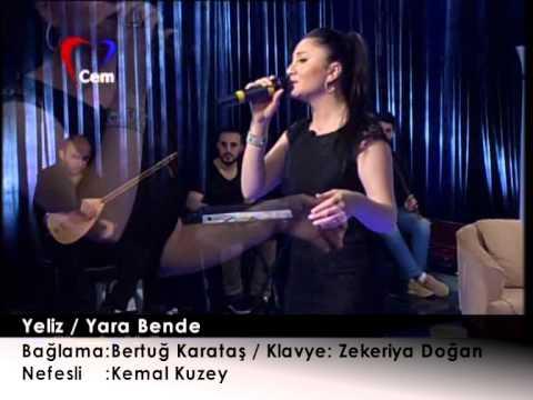 Yeliz - Yara Bende