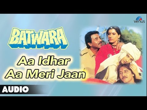 Batwara : Aa Idhar Aa Meri Jaan Full Audio Song | Dharmendra...