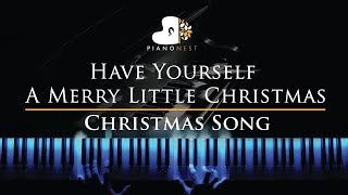 Have Yourself A Merry Little Christmas Piano Karaoke Sing Along