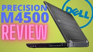 DELL Precision M4500 i5 laptop review in 2017
