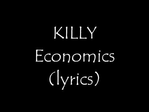 Killy -  Economics (lyrics)