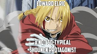 Edward Elric: A Not-So-Typical Shounen Protagonist