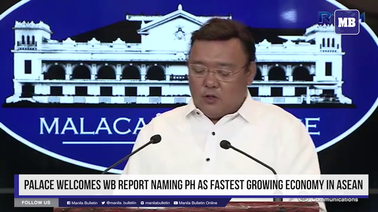Palace welcomes WB report naming PH as fastest growing economy in ASEAN