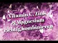 Vitamin C Zink Magnesium Richtig Einnehmen 8 Tipps Fu R Die Optimale Wirkung Von Vitamin C Co mp3